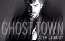 Restam apenas 2 dias para o lançamento mundial de GHOST TOWN! #ghosttown #adamlambert #2moredays